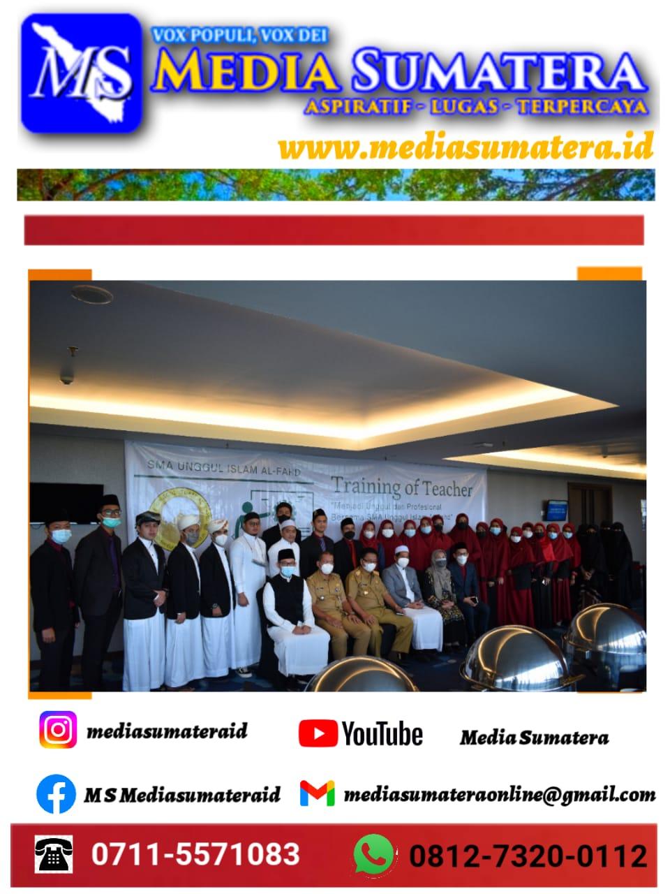 SMA Unggul Al-Fahd Gelar TOT Untuk Ciptakan SDM Yang Unggul