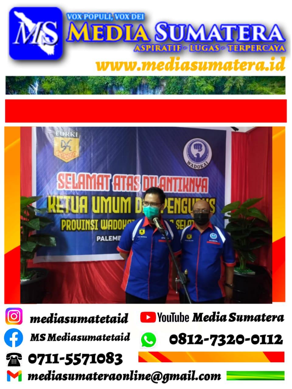 Usai Dilantik, Ketua Pengprov Wadokai Sumsel Ferroka Putra Wathan Masa Bakti 2021-2025 Siap Hasilkan Atlet Berprestasi Untuk Sumsel