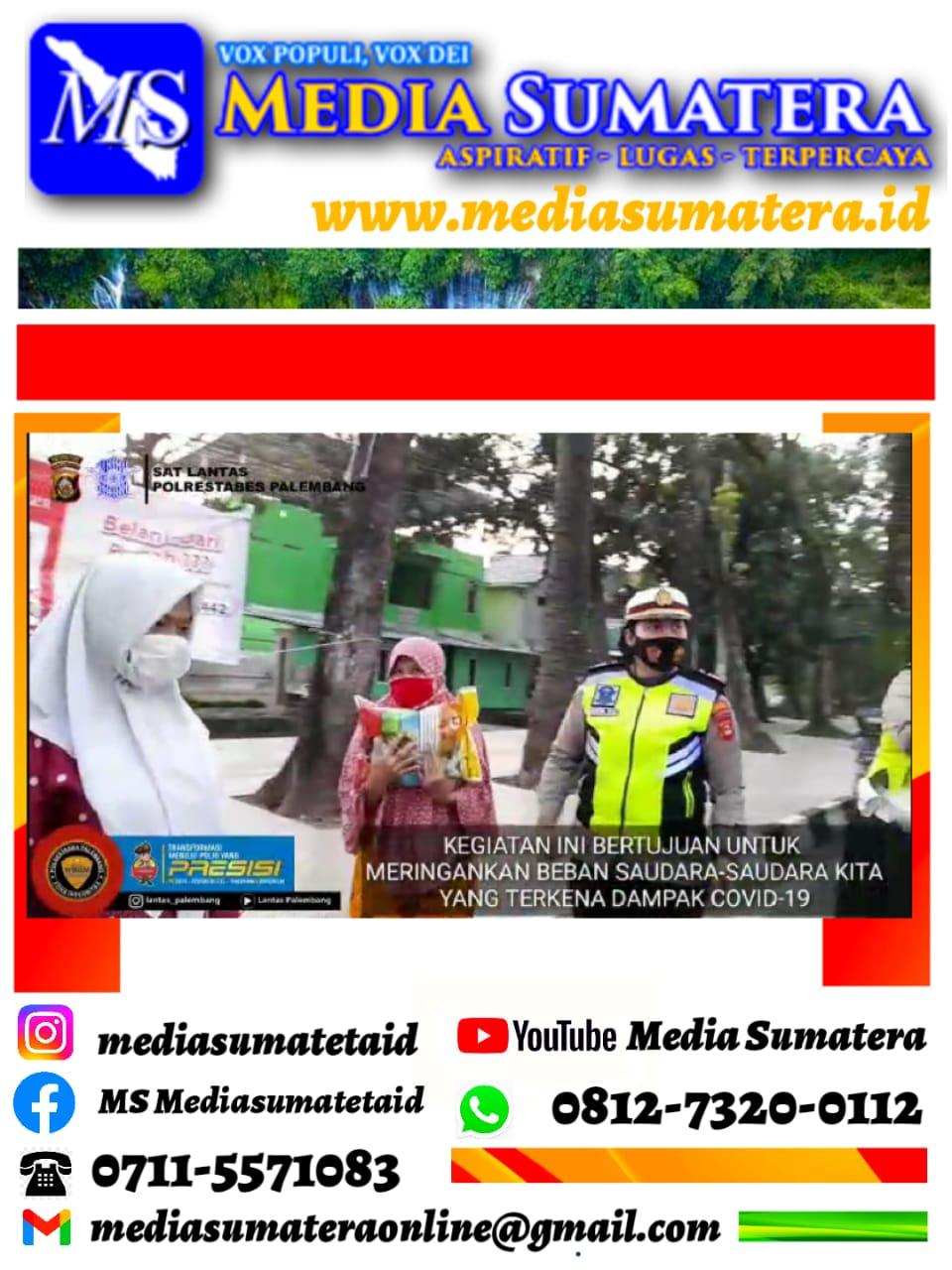 Sat Lantas Polrestabes Palembang Bakti Sosial Bagikan 100 Karung Beras Kepada Sebagian Masyarakat Yang Kurang Mampu Di Kota Palembang