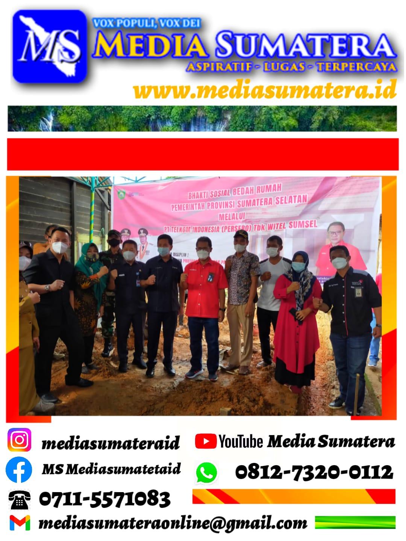 PT Telkom Indonesia Tbk Witel Sumsel Salurkan CSR Melalui Program Bedah Rumah Pemprov Sumsel